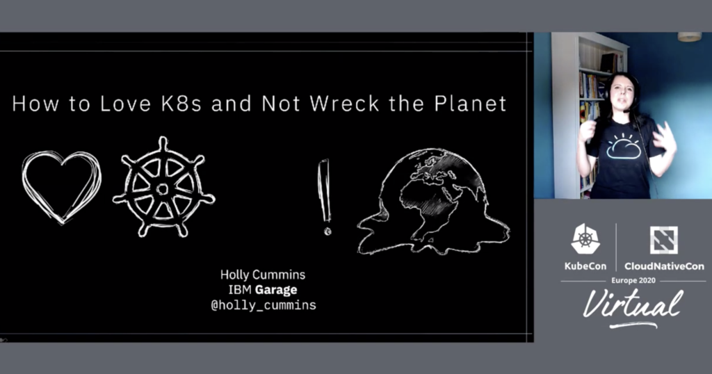 """Emily Cummins, """"How to use Kubernetes and Not Wreck the Planet"""""""