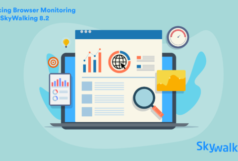 Introducing Browser Monitoring: SkyWalking 8.2