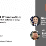 DevSecOps and IT innovation: How the DOD is using service mesh for security. This Tetrate webinar will be Oct. 21, 11 a.m. PDT, with Nicolas Chaillan and Zack Butcher